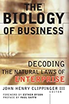 The Biology of Business: Decoding the…