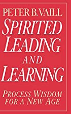 Spirited Leading and Learning: Process…