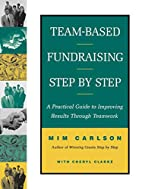Team-Based Fundraising Step-by Step: A…