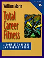 Total Career Fitness: A Complete Checkup and…