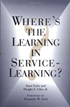 Where's the learning in service-learning? by…