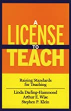 A License to Teach: Raising Standards for…