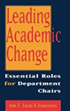 Leading Academic Change : Essential Roles…
