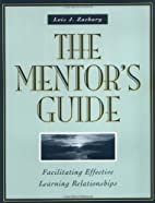 The Mentor's Guide: Facilitating…