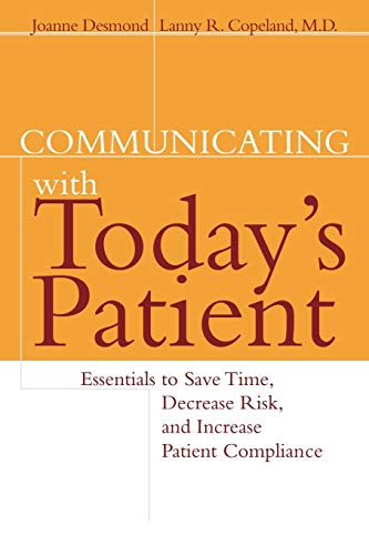 communicating-with-todays-patient-essentials-to-save-time-decrease-risk-and-increase-patient-compliance