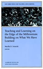 Teaching and Learning On the Edge of the…