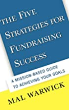 The Five Strategies for Fundraising Success:…