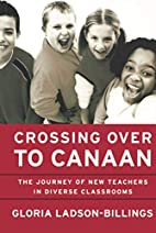 Crossing Over to Canaan: The Journey of New…
