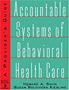 Accountable systems of behavioral health…