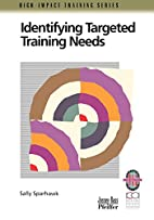 Identifying Targeted Training Needs : A…