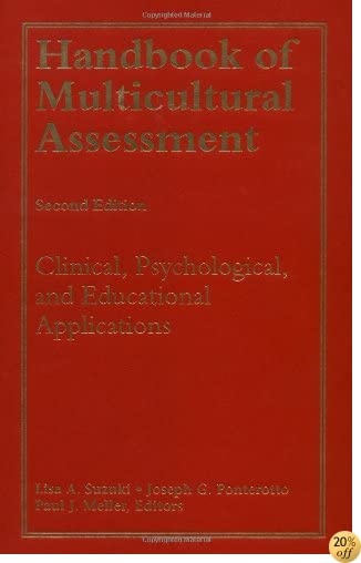 Handbook of Multicultural Assessment (Clinical, Psychological, and Educational Applications):2nd Edition