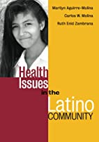 Health Issues in the Latino Community…