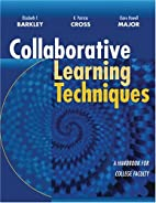 Collaborative Learning Techniques: A…
