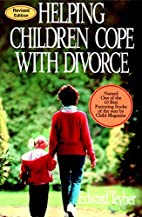Helping Children Cope with Divorce, Revised…
