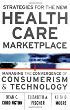 Strategies for the New Health Care…