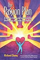 The Passion Plan by Richard Y. Chang