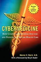 Cybermedicine: How Computing Empowers…