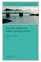 The New Update on Adult Learning Theory by…