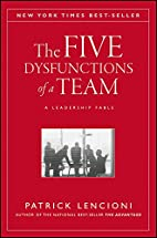 The Five Dysfunctions of a Team: A…