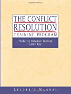 The Conflict Resolution Training Program:…