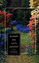 Wisdom for Life's Journey by Douglas…