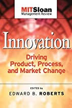 Innovation: Driving Product, Process, and…