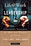 Graves, Stephen R.: Life Work on Leadership: Enduring Insights for Men and Women of Faith