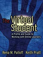 The Virtual Student: A Profile and Guide to…