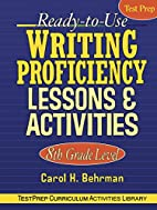 Ready-to-Use Writing Proficiency Lessons and…