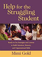 Help for the Struggling Student:…