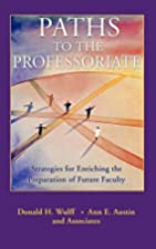 Paths to the Professoriate: Strategies for…