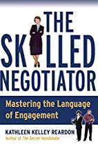 The Skilled Negotiator: Mastering the…