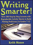 Writing Smarter: Over 100 Step-By-Step…