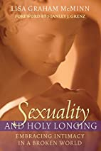 Sexuality and Holy Longing: Embracing…