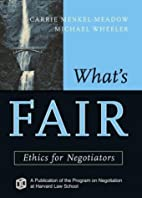 What's Fair: Ethics for Negotiators by…