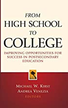 From high school to college : improving…