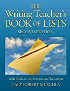 The Writing Teacher's Book of Lists with…