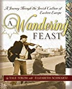 A Wandering Feast: A Journey Through the…