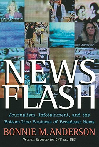 news-flash-journalism-infotainment-and-the-bottom-line-business-of-broadcast-news