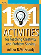 101 Activities for Teaching Creativity and…