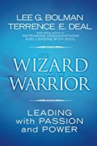 The Wizard and the Warrior: Leading with…