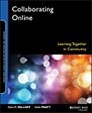 Pratt, Keith: Collaborating Online: Learning Together In Community