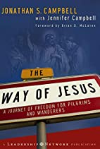 The Way of Jesus: A Journey of Freedom for…