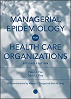 Managerial epidemiology for health care…