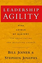 Leadership Agility: Five Levels of Mastery…