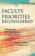 Faculty Priorities Reconsidered: Rewarding…