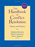 The Handbook of Conflict Resolution: Theory…