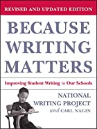 Because Writing Matters: Improving Student…