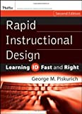 Piskurich, George M.: Rapid Instructional Design: Learning Id Fast And Right
