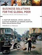 Business Solutions for the Global Poor:…
